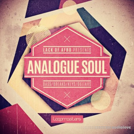 Loopmasters Lack Of Afro Presents Analogue Soul MULTiFORMAT
