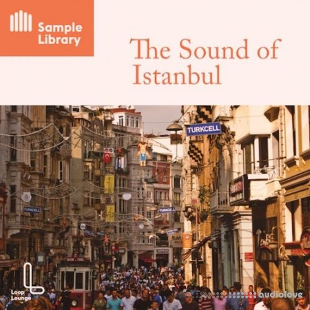 Loop Lounge The Sound Of Istanbul WAV