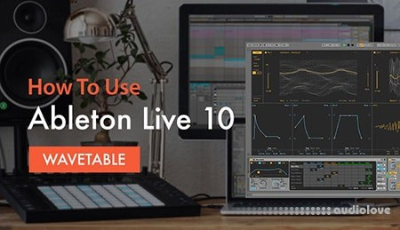 Sonic Academy How To Use Ableton Live 10 Wavetable with P-LASK TUTORiAL