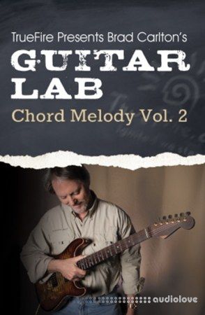 Truefire Guitar Lab Chord Melody Vol.2 TUTORiAL