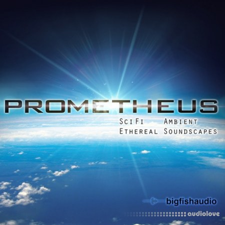 Big Fish Audio Prometheus Ambient Sci Fi and Ethereal Soundscapes KONTAKT MULTiFORMAT