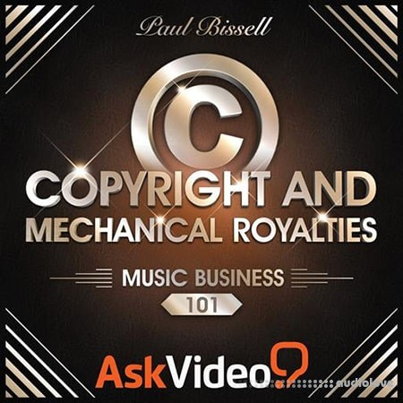 Ask Video Music Business 102 Mechanical Royalties and Licensing TUTORiAL