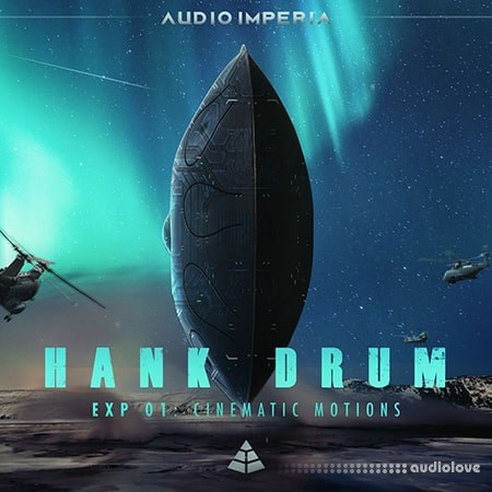 Audio Imperia Hank Drum Exp 1 Cinematic Motion KONTAKT