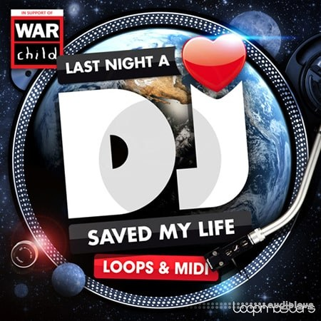 Loopmasters Last Night A Dj Saved My Life MULTiFORMAT