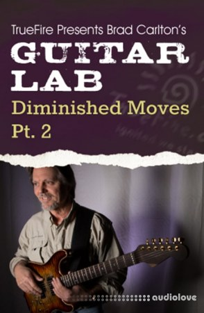 Truefire Guitar Lab Diminished Moves Vol.2 TUTORiAL