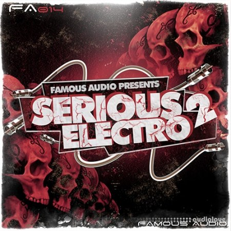 Famous Audio Serious Electro 2 WAV Synth Presets