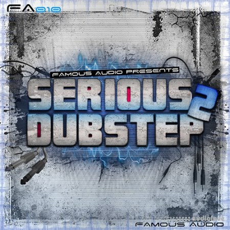 Famous Audio Serious Dubstep 2 WAV