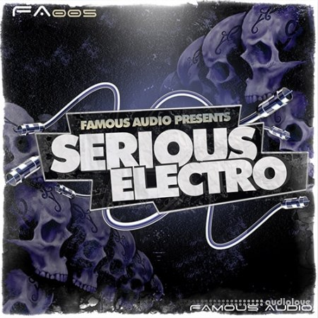 Famous Audio Serious Electro WAV Kontakt Patches
