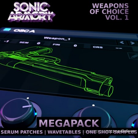 Sonic Armory Weapons of Choice Vol.1 WAV Synth Presets