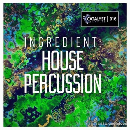 Catalyst Samples Ingredient House Percussion WAV