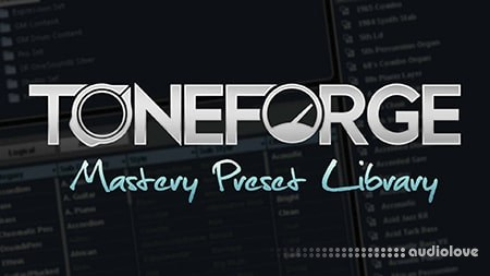 ToneForge Mastery Presets Library Synth Presets