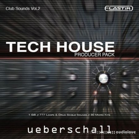 Ueberschall Tech House Producer Pack Elastik