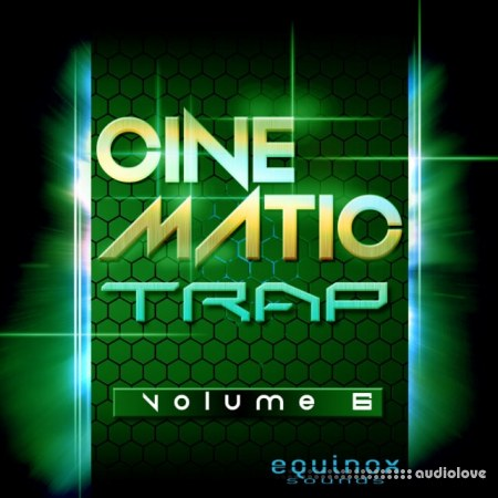 Equinox Sounds Cinematic Trap Vol.6 WAV