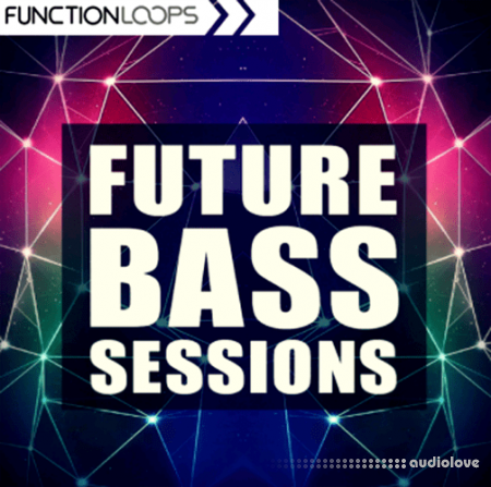 Function Loops Future Bass Sessions WAV MiDi