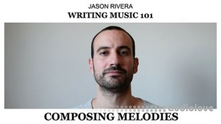 SkillShare Writing Music 101 Composing Melodies II