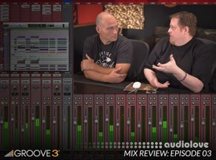 Groove3 Mix Review with Bob Horn and Erik Reichers Episode 3