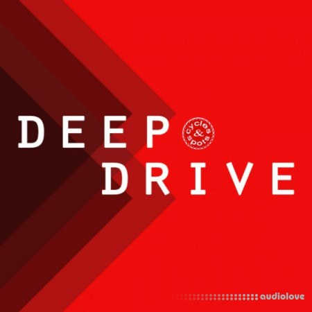 Cycles and Spots Deep Drive WAV