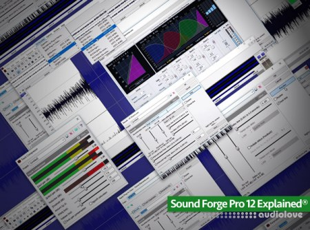 Groove3 Sound Forge Pro 12 Explained TUTORiAL
