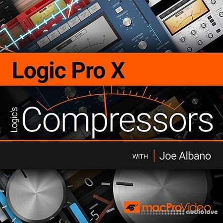 MacProVideo Logic Pro X 203 Logics Compressors TUTORiAL
