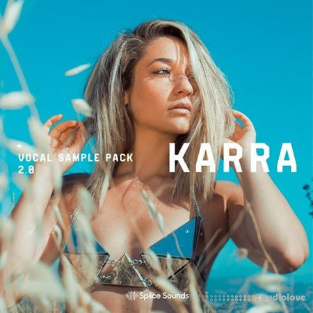 Splice KARRA Vocal Sample Pack Vol.2 WAV