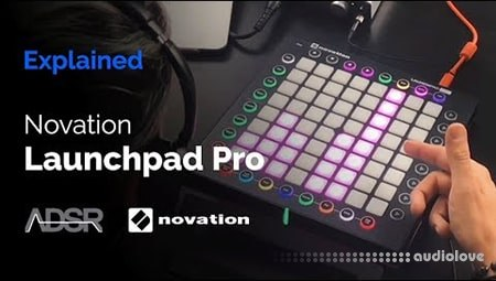 ADSR Sounds Novation Launchpad Pro Explained TUTORiAL