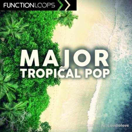 Function Loops Major Tropical Pop WAV MiDi Synth Presets