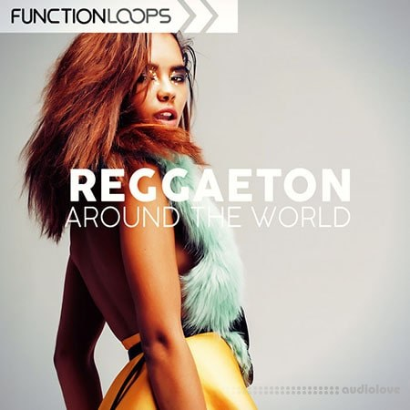 Function Loops Reggaeton Around The World WAV MiDi Synth Presets