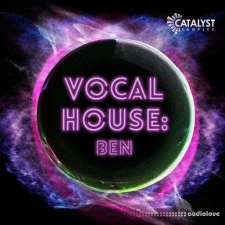 Catalyst Samples Vocal Pop House Ben WAV MiDi