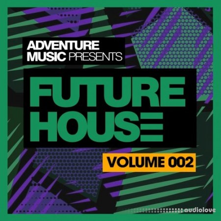 Adventure Music Future House 2018 Vol.2 WAV MiDi Synth Presets