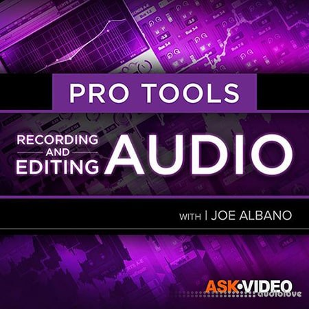 Ask Video Pro Tools 103 Recording and Editing Audio Video TUTORiAL