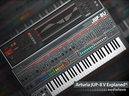 Groove3 Arturia Jup-8 V Explained TUTORiAL