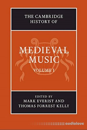 The Cambridge History of Medieval Music