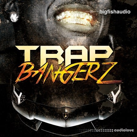 Big Fish Audio Trap Bangerz MULTiFORMAT