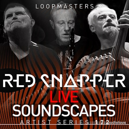 Loopmasters Red Snapper Live Soundscapes WAV REX