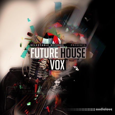 Delectable Records Future House Vox WAV