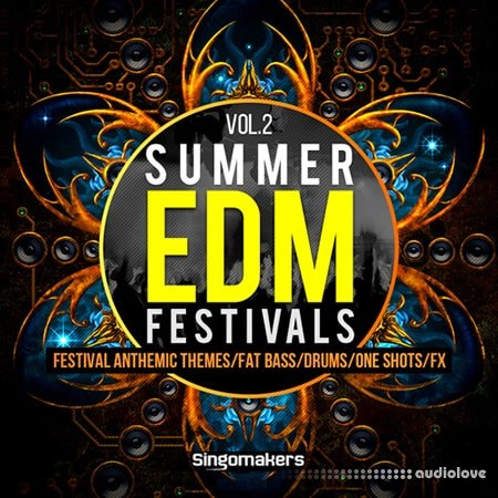 Singomakers Summer EDM Festivals Vol.2