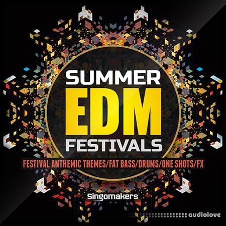 Singomakers Summer EDM Festivals