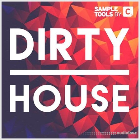 Sample Tools By Cr2 Dirty House