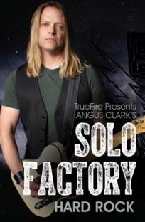 Truefire Angus Clark`s Solo Factory Hard Rock