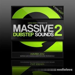 Zenhiser Massive Dubstep Sounds 2