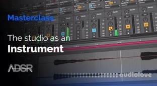 ADSR Sounds The studio as an instrument explore classic techniques based on tape editing, effects processing and audio routing