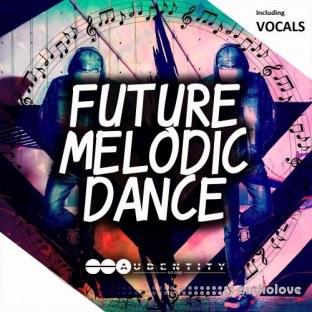 Audentity Future Melodic Dance