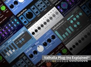 Groove3 Valhalla Plug-Ins Explained