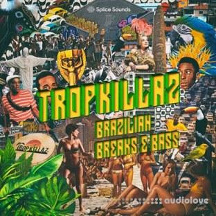Splice Sounds Tropkillaz Brazilian Breaks and Bass