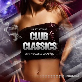 Pulsed Records Club Classics Vocals Only