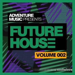 Adventure Music Future House 2018 Vol.2
