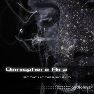 Sonic Underworld Omnisphere Aira
