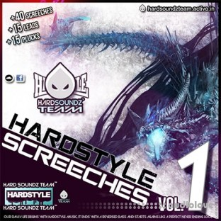 Hard Soundz Team Hardstyle Screeches Vol. 1
