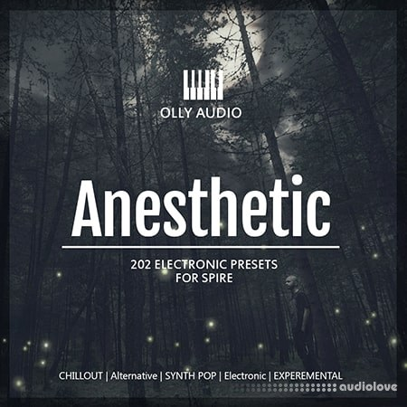 Olly Audio Anesthetic vol. 1 and 2 Synth Presets