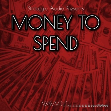 Strategic Audio Money To Spend WAV MiDi DAW Templates